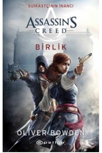 Epsilon Yayınevi - Assassin's Creed Suikastçının İnancı Birlik Epsilon Yayınları