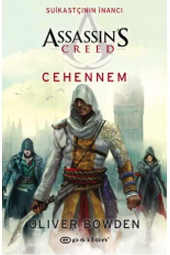 Epsilon Yayınevi - Assassin's Creed Suikastçının İnancı Cehennem Epsilon Yayınları