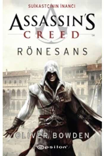 Epsilon Yayınevi - Assassin's Creed Suikastçının İnancı Rönesans Epsilon Yayınları