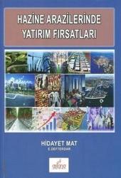 Astana Yayınları - Astana Yayınları Hazine Arazilerinde Yatırım Fırsatları