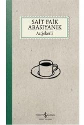 İş Bankası Kültür Yayınları - Az Şekerli İş Bankası Kültür Yayınları