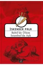 Kapı Yayınları - Babil'de Ölüm İstanbul'da Aşk Kapı Yayınları