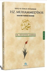 Asalet Yayınları - Barış ve Esenlik Peygamberi Hz. Muhammed'in Hayatını Yeniden Okumak Asalet Yayınları