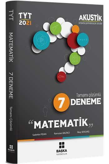 Başka Yayınları - Başka Yayıncılık 2021 TYT Matematik Akustik Tamamı Çözümlü 7 Deneme