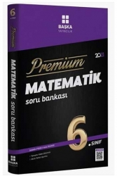 Başka Yayınları - Başka Yayıncılık 6. Sınıf Matematik Premium Soru Bankası