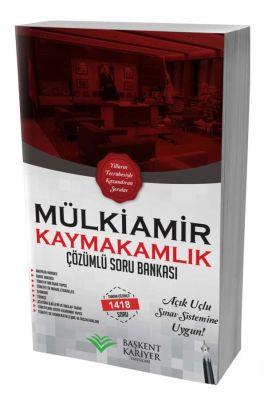 Başkent Kariyer Yayınları 2018 Mülkiamir Kaymakamlık Soru Bankası Çözümlü 1418 Soru