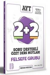 Benim Hocam Yayıncılık - Benim Hocam Yayınları 2021 AYT Felsefe Grubu 2+2 Soru Destekli Özet Ders Notları