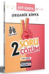 Benim Hocam Yayıncılık - Benim Hocam Yayınları 2021 AYT Kimya Organik Kimya 2 Soru 2 Çözüm Pragmatik Serisi