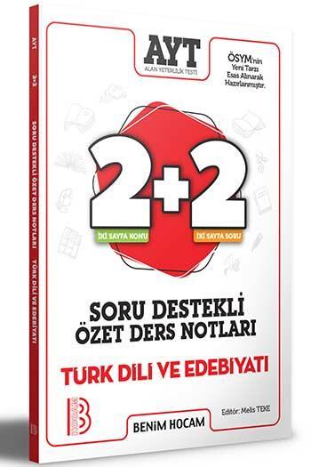 Benim Hocam Yayıncılık - Benim Hocam Yayınları 2021 AYT Türk Dili ve Edebiyatı 2+2 Soru Destekli Özet Ders Notları