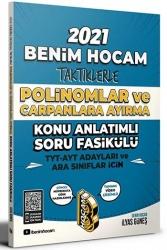 Benim Hocam Yayıncılık - Benim Hocam Yayınları 2021 TYT AYT İçin Taktiklerle Polinomlar ve Çarpanlara Ayırma Konu Anlatımlı Soru Fasikülü
