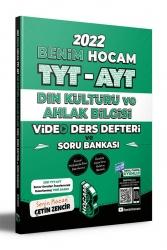 Benim Hocam Yayıncılık - Benim Hocam Yayınları 2022 TYT AYT Din Kültürü Video Ders Defteri ve Soru Bankası