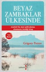 Yakamoz Yayınevi - Beyaz Zambaklar Ülkesinde Yakamoz Yayınları
