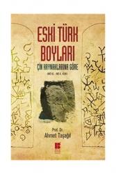 Bilge Kültür Sanat - Bilge Kültür Sanat Eski Türk Boyları