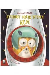 Bilgi Yayınevi - Bilgi Yayınları Astronot Olmak İsteyen Kedi