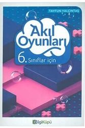 Bilgiküpü Yayınları - BilgiKüpü Yayınları 6. Sınıf Akıl Oyunları