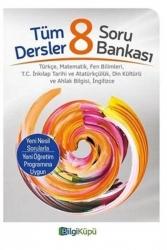 Bilgiküpü Yayınları - Bilgiküpü Yayınları 8.Sınıf Tüm Dersler Soru Bankası