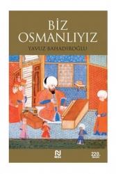 Nesil Yayınları - Biz Osmanlıyız Nesil Yayınları