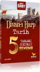 Boran Akademi - Boran Akademi 2017 ÖABT Divan-ı Harp Tarih Tamamı Çözümlü 5 Deneme Sınavı