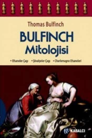 Kabalcı Yayınevi - Bulfinch Mitolojisi Kabalcı Yayınevi