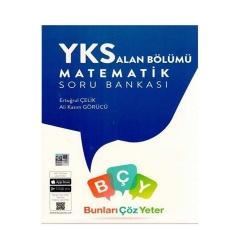 Bunları Çöz Yeter - Bunları Çöz Yeter YKS Alan Bölümü Matematik Soru Bankası
