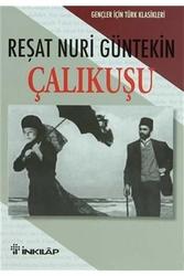 İnkılap Kitabevi - Çalıkuşu Gençler İçin Türk Klasikleri İnkılap Kitabevi