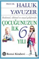 Remzi Kitabevi - Çocuğunuzun İlk 6 Yılı Remzi Kitabevi