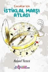 Saü Vakfı Çocuk Yayınları - Çocuklar İçin İstiklal Marşı Atlası Saü Vakfı Çocuk Yayınları