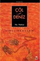 Timaş Yayınları - Çöl Deniz Hz. Hatice Timaş Yayınları