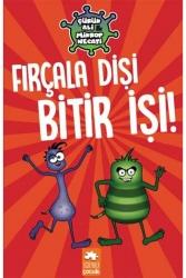 Eksik Parça Yayınları - Çürük Ali Mikrop Necati – Fırçala Dişi Bitir İşi Eksik Parça Yayınları