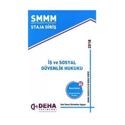 Deha Yayınları - Deha Yayınları 2018 SMMM Staja Giriş İş ve Sosyal Güvenlik Hukuku Konu Anlatımlı