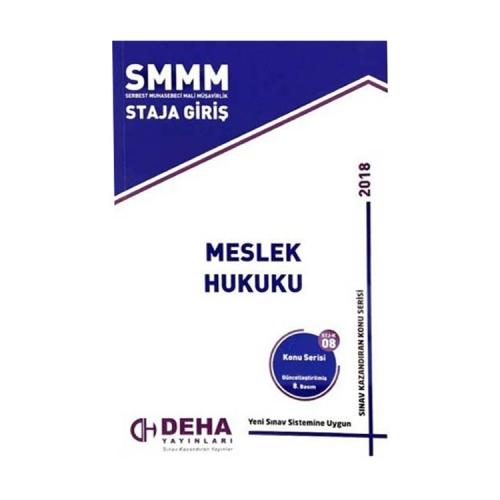 Deha Yayınları 2018 SMMM Staja Giriş Meslek Hukuku Konu Anlatımlı