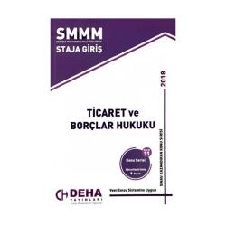 Deha Yayınları - Deha Yayınları 2018 SMMM Staja Giriş Ticaret ve Borçlar Hukuku Konu Anlatımlı