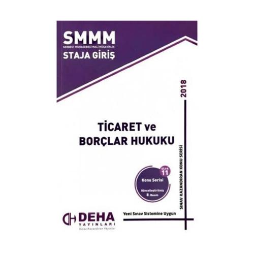 Deha Yayınları 2018 SMMM Staja Giriş Ticaret ve Borçlar Hukuku Konu Anlatımlı