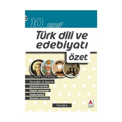 Delta Kültür Yayınları - Delta Kültür Yayınları 10. Sınıf Türk Dili ve Edebiyatı Özet