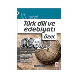 Delta Kültür Yayınları - Delta Kültür Yayınları 11. Sınıf Türk Dili ve Edebiyatı Özet