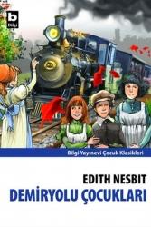 Bilgi Yayınevi - Demiryolu Çocukları Bilgi Yayınevi