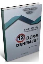 Destek Kariyer Yayınları - Destek Kariyer Yayınları 2021 ÖABT Türk Dili Edebiyatı Eski Türk Dili Çözümlü 12 Deneme