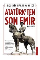 Destek Yayınları - Destek Yayınları Atatürk ten Son Emir Kod: 9/19