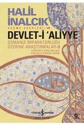 İş Bankası Kültür Yayınları - Devlet-i Aliyye II İş Bankası Kültür Yayınları