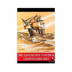 Kapadokya Yayınları - Die Geschichte von Dem Gespensterschiff Wielhelm Hauff - Kapadokya Yayınları
