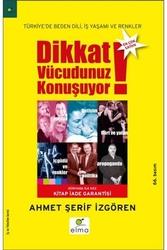 Elma Yayınları - Dikkat Vücudunuz Konuşuyor Elma Yayınları