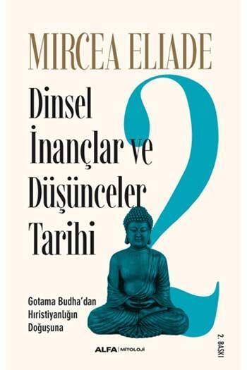 Alfa Yayınları - Dinsel İnançlar ve Düşünceler Tarihi 2 Alfa Yayınları
