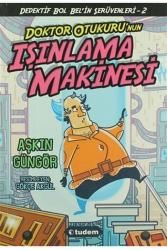 Tudem Yayınları - Doktor Otukuru nun Işınlanma Makinesi Tudem Yayınları