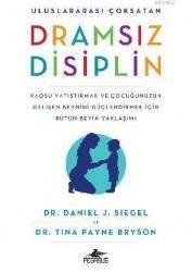 Pegasus Yayınları - Dramsız Disiplin Pegasus Yayınları