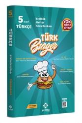 Ekstra Yayıncılık - Ekstra Yayıncılık 5. Sınıf Türkçe Türkburger Soru Bankası