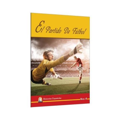El Partido De Futbol Nivel 1 - Kapadokya Yayınları