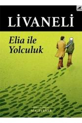 Karakarga Yayınları - Elia İle Yolculuk Karakarga Yayınları