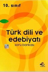 Endemik Yayınları - Endemik Yayınları 10. Sınıf Türk Dili ve Edebiyatı Soru Bankası