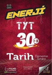 Palme Yayıncılık - ENERJİ TYT 30 TARİH DENEME SINAVI - Palme Yayıncılık