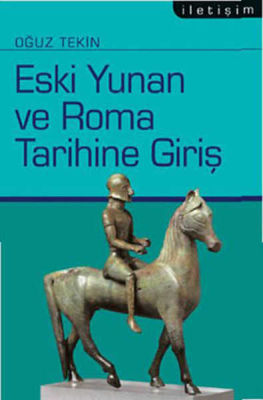 Eski Yunan ve Roma Tarihine Giriş İletişim Yayınları